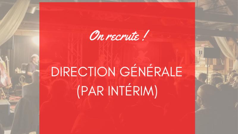 OFFRE D'EMPLOI – Direction générale par intérim